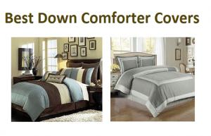 Top 15 Best Down Comforter Covers in 2018