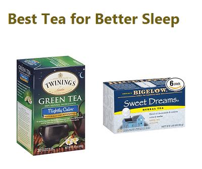 Best Tea for Better Sleep