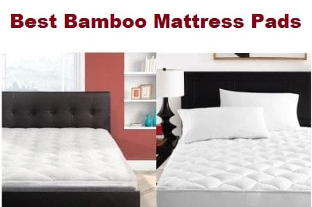 Top 10 Best bamboo mattress pads in 2017