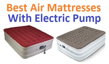 Top 10 best air mattresses with electric pump in 2017