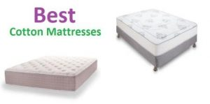 Top 15 Best Cotton Mattresses in 2018 – Complete Guide