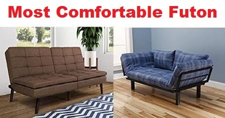 ... MOST COMFORTABLE FUTON 2018