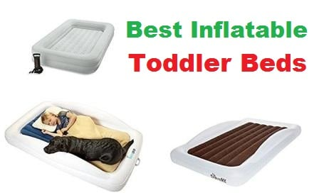 Best Inflatable Toddler Beds in 2018