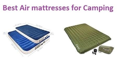Top 15 Best Air mattresses for Camping in 2018 - Ultimate Guide