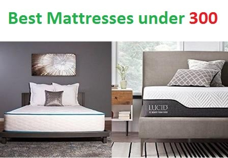 Best Mattresses under 300 in 2018