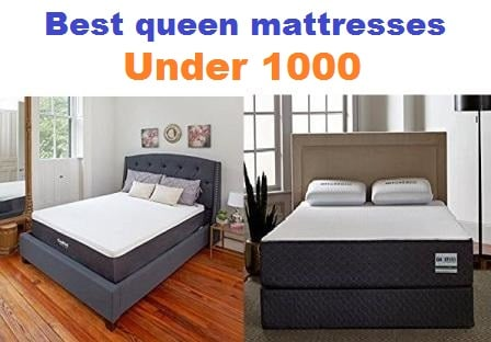 Best queen mattresses under 1000