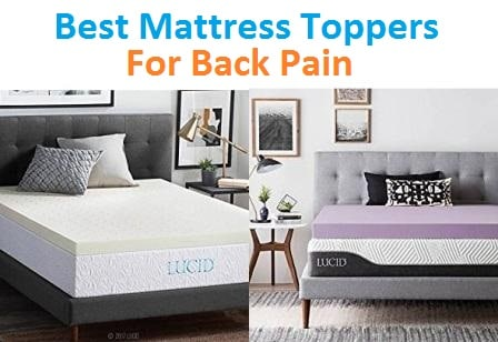 Top 15 Best Mattress Toppers for Back Pain in 2018