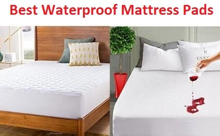 Top 15 Best Waterproof Mattress Pads in 2018
