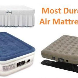 Top 15 Most Durable Air Mattresses in 2018 – Ultimate Guide