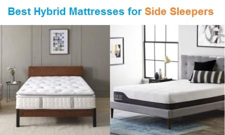 Top 15 Best Hybrid Mattresses for Side Sleepers in 2019