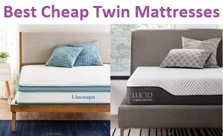 Top 15 Best Cheap Twin Mattresses in 2019