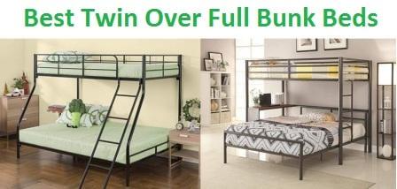 Top 15 Best Twin Over Full Bunk Beds In