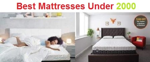 Top 15 Best Mattresses Under 2000 in 2019
