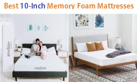 Top 15 Best 10-Inch Memory Foam Mattresses in 2019