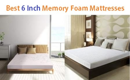 Top 15 Best 6 Inch Memory Foam Mattresses