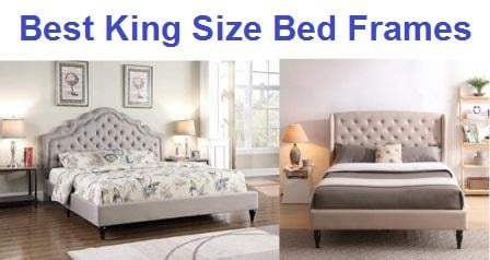 Top 15 Best King Size Bed Frames in 2019