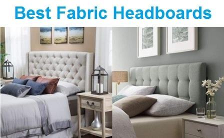 Top 15 Best Fabric Headboards in 2019