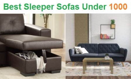 Top 15 Best Sleeper Sofas Under 1000 in 2019