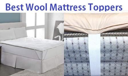 Top 10 Best Wool Mattress Toppers in 2019