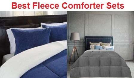Top 8 Best Fleece Comforter Sets in 2019