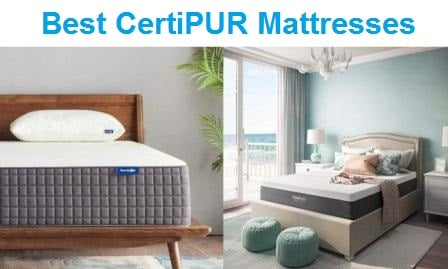 Top 15 Best CertiPUR Mattresses 4- Complete Guide & Reviews