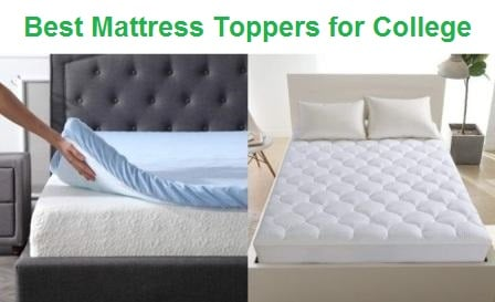 Top 15 Best Mattress Toppers for College in 2020