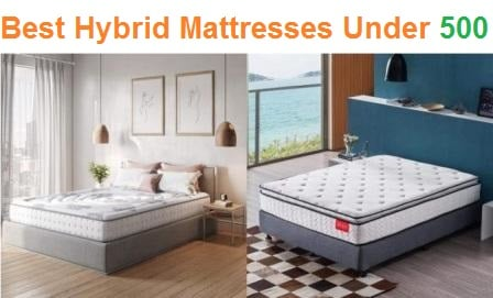 Top 15 Best Hybrid Mattresses Under 500 in 2020