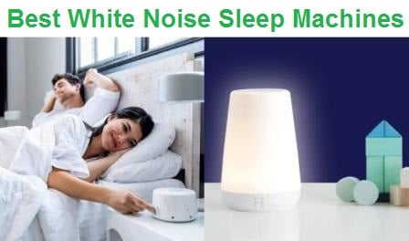 Top 15 Best Sleep Noise Machines in 2020