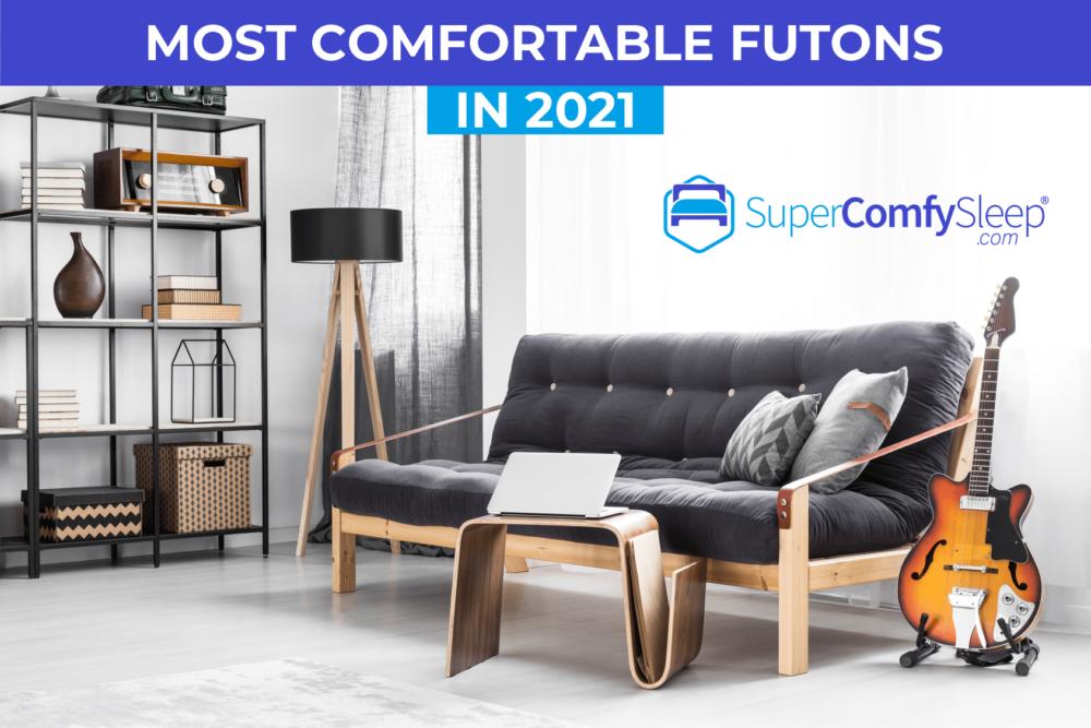 most comfortable futon 2021 - supercomfysleep